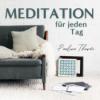 Meditation für jeden Tag   Podcast für geführte Meditationen auf deutsch   meditieren & entspannen Download