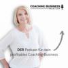 Coaching Business Mastery Podcast mit Sonja Kreye Download
