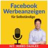 Facebook Werbeanzeigen für Selbständige Podcast Download