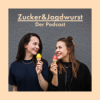 Zucker&Jagdwurst Podcast Download