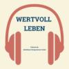 """""""Wertvoll leben"""" Podcast aus den Klosterbetrieben"""