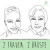 2 Frauen, 2 Brüste Podcast Download