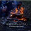 Lagerfeuerromantik - Der Sexpodcast mit Ella und Elias