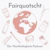 Fairquatscht - Der Nachhaltigkeits-Podcast