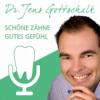 Schöne Zähne gutes Gefühl Podcast Download
