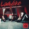 LADYLIKE - Die Podcast-Show: Der Talk über Sex, Liebe & Erotik Download