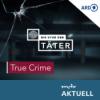 Die Spur der Täter - Der True Crime Podcast des MDR Download