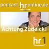 hr1 - Achtung Zudeick Podcast Download