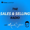 The Sales & Selling Radio mit Murat Sahan | Interviews über Vertrieb und Verkauf Podcast Download