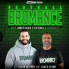 FOOTBALL BROMANCE Podcast Download