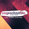 Ungeschnitten Online Podcast Download