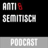 Anti und Semitisch (MP3 Feed) Podcast Download