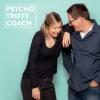 Psycho trifft Coach