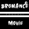 Bromance (Movie)