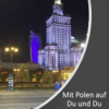 Mit Polen auf Du und Du