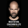 "Meditation, Coaching & Life - Der Podcast mit Michael ""Curse"" Kurth Download"