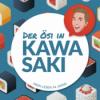 Der Ösi in Kawasaki –Mein Leben in Japan