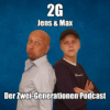 2G: Der Zwei-Generationen-Podcast mit Max und Jens Podcast Download
