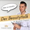 Der Beautytalk -Meine Reise zwischen Schönheit, Falten und vollen Lippen - Oezgoeren Aesthetik