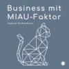 Business mit MIAU-Faktor Podcast Download