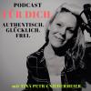 Für Dich. Authentisch. glücklich. frei. Podcast Download