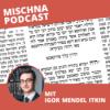 Mischna Tora Talmud Podcast Download