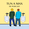 Tun a Max - De Podcast Download