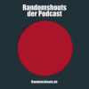Randomshouts der Podcast Download