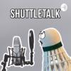 Shuttletalk - Der Badminton Podcast