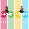 Der Mobi-Test Podcast - Smartphones, Technik und mehr