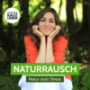 Naturrausch Podcast Download