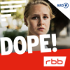 Dope! | Serienstoff | rbb Podcast Download