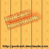 Podcast Desclaude Podcast Download