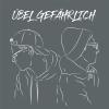 ÜBEL GEFÄHRLICH Podcast Download