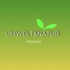 Umwelt und Natur Podcast Download
