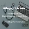 Pflege, IT & Talk Podcast Download