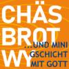 Chäs, Brot, Wy... und mini Gschicht mit Gott Podcast Download