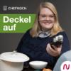 Deckel auf - der Chefkoch Podcast Download