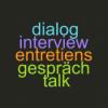 Entretiens - Talks