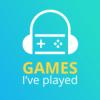 Games I've played