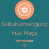 Selbstverteidigung und Krav Maga Podcast Download