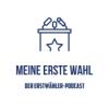 Meine Erste Wahl Podcast Download