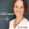 Let´s talk - Starke Frauen Podcast Download