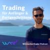 Trading für Anfänger & Fortgeschrittene | WirmachenTrader Podcast