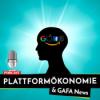 Plattformökonomie & GAFA News | Google, Amazon, Facebook & Apple Updates Podcast Download