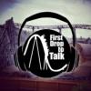 FirstDrop to Talk Podcast Download