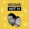 Ironie mit H Podcast Download