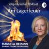 Am Lagerfeuer - schamanischer Podcast mit Manuela Ziemann Download