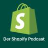 Der Shopify Podcast   E-Commerce und Startup Erfolgsgeschichten