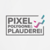 Pixel, Polygone & Plauderei